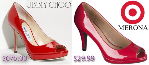 Neiman Marcus - Jimmy Choo peep toe pumps in red $625.00, Target - Merona peep toe pumps in red $29.99.