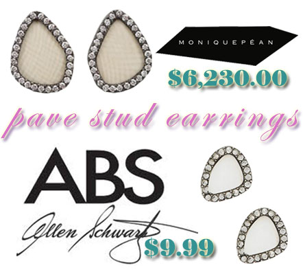 Pave accent earrings. Marissa Collection - Monique Pean earrings $6,230. Lord & Taylor - A.B.S. Allen Schwartz earrings $9.99.