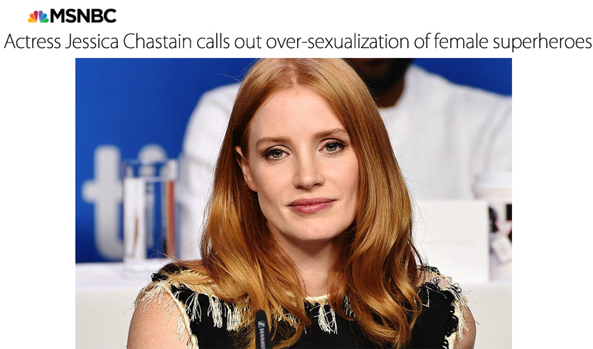 Actress Jessica Chastain calls out over-sexualization of female superheroes