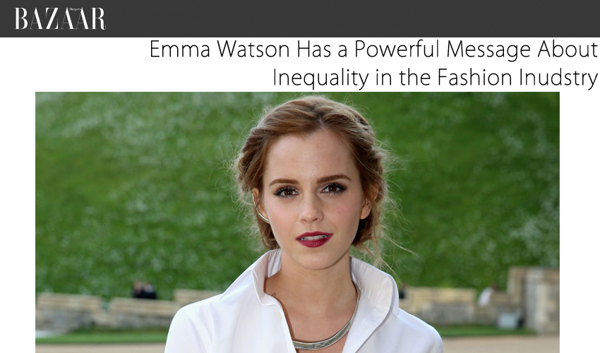 Emma Watson Has a Powerful Message About Inequality in the Fashion Inudstry