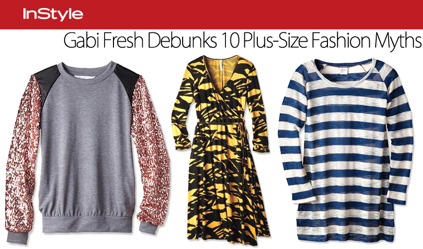 Gabi Fresh Debunks 10 Plus-Size Fashion Myths