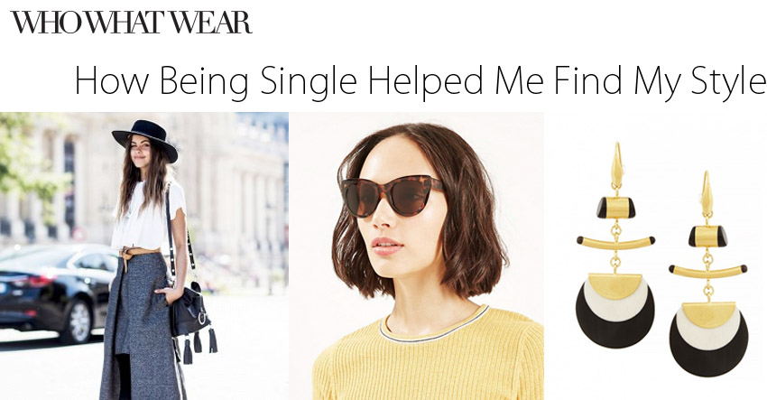 How Being Single Helped Me Find My Style