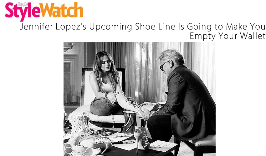 Jennifer Lopez's Upcoming Shoe Line Is Going to Make You Empty Your Wallet