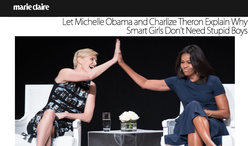 Let Michelle Obama and Charlize Theron Explain Why Smart Girls Don't Need Stupid Boys