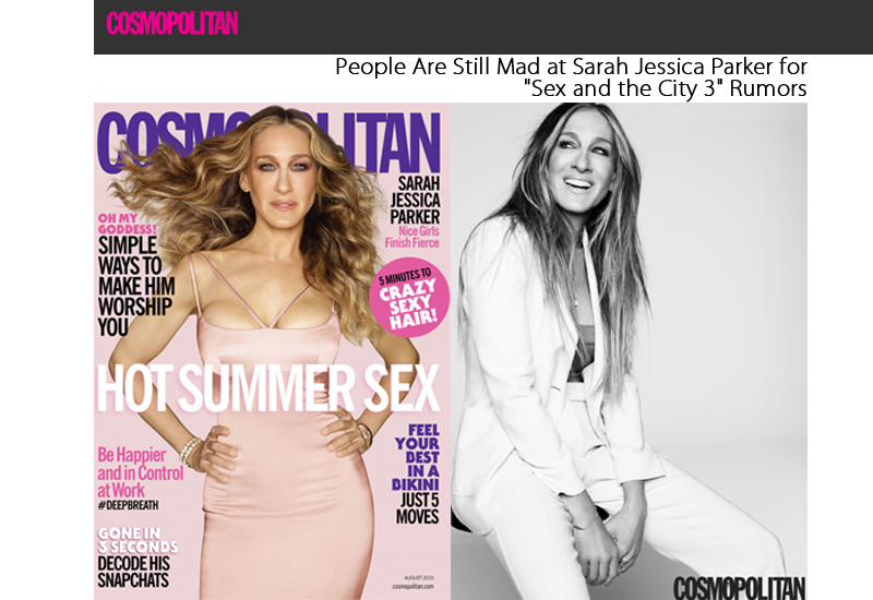 People Are Still Mad at Sarah Jessica Parker for Sex and the City 3 Rumors