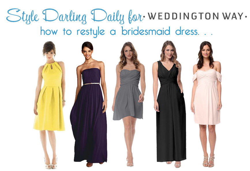 Style Darling Daily for Weddington Way's How to Restyle a Bridesmaid Dress. SHOP: D449, Emily, Lily, Scarlett, & Aubrey.
