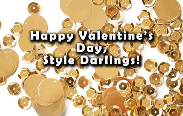 Happy Valentine's Day, Style Darlings!